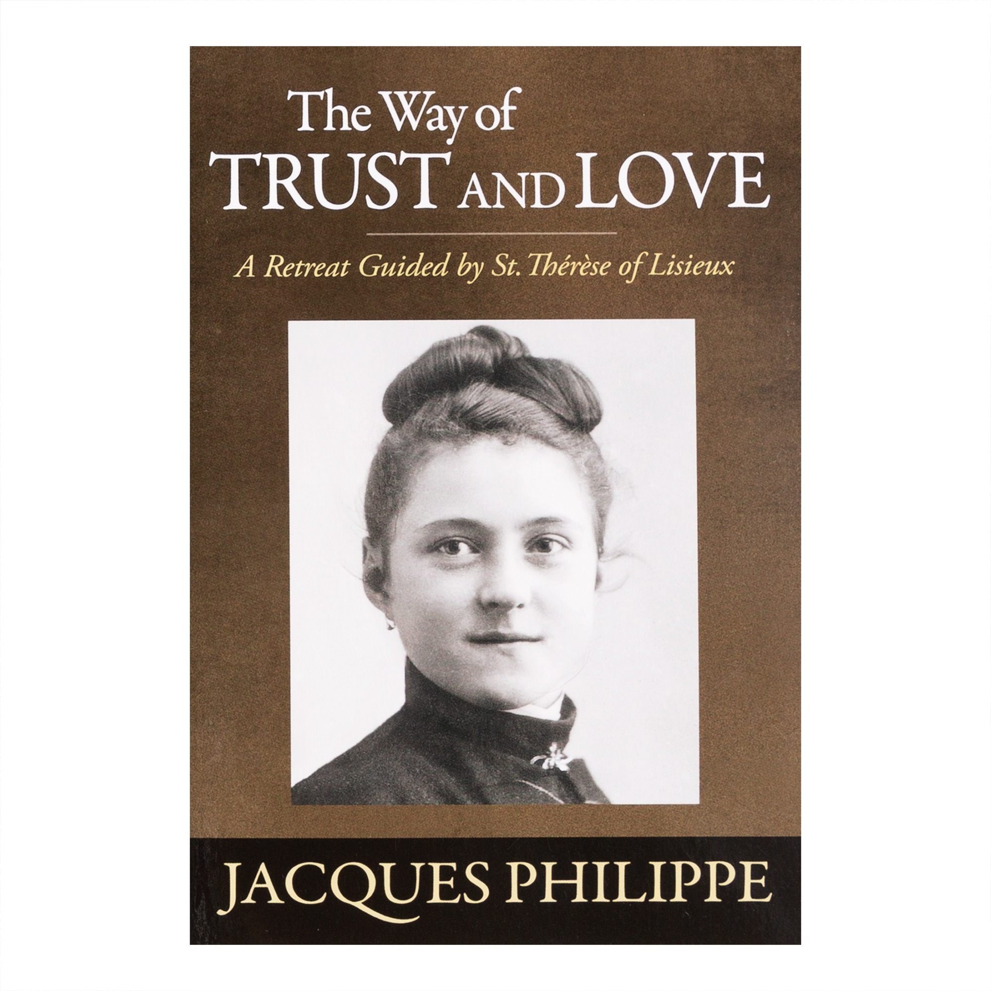 The Way of Trust and Love